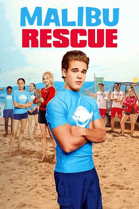 Malibu Rescue (2019) ทีมกู้ภัย มาลิบู [ซับไทย]