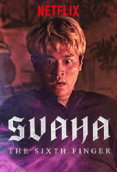 Svaha The Sixth Finger สวาหะ ศรัทธามืด (2019)