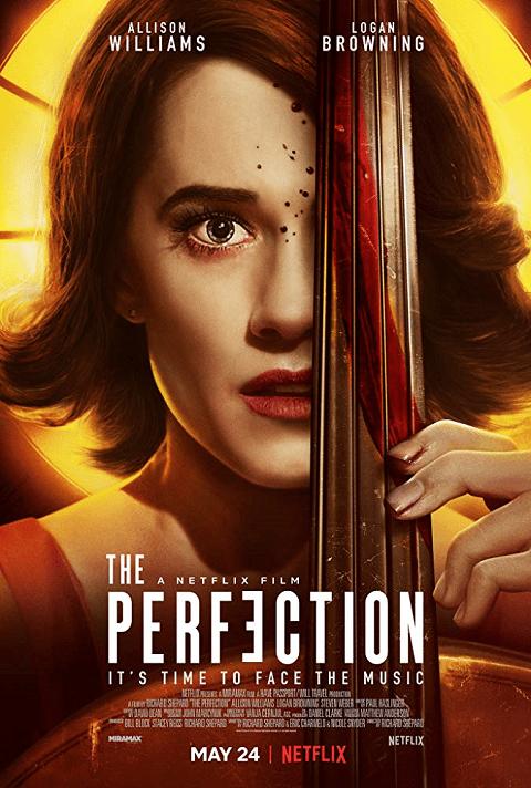 The Perfection (2018) มือหนึ่ง [ซับไทย]