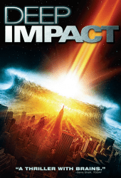 Deep Impact วันสิ้นโลก ฟ้าถล่มแผ่นดินทลาย