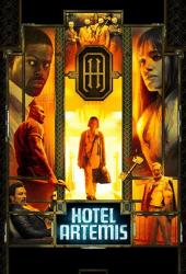 Hotel Artemis (2018) โรงแรมโคตรมหาโจร