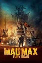 Mad Max Fury Road แมด แม็กซ์ ถนนโลกันตร์