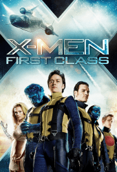 X-Men 5 First Class (2011) เอ็กซ์ เม็น รุ่น 1