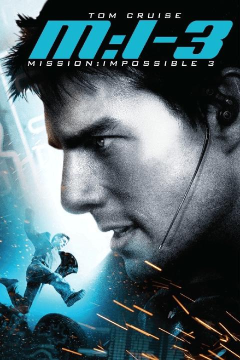 ดูหนัง Mission Impossible 3 มิชชั่น อิมพอสซิเบิ้ล 3 i-MovieHD.com