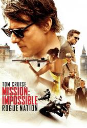 Mission Impossible 5 Rogue Nation (2015) มิชชั่น อิมพอสซิเบิ้ล 5 ปฏิบัติการรัฐอำพราง 5