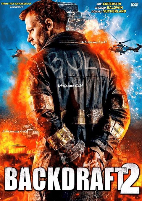 Backdraft 2 (2019) เปรวไฟกับวีรบุรุษ 2 [ซับไทย]