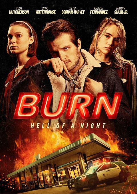 Burn (2019) [ซับไทย]