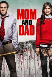 Mom and Dad (2017) คุณพ่อเชือด คุณแม่สับ