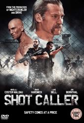 Shot Caller (2017) อหังการ์คนคุกแดนทมิฬ