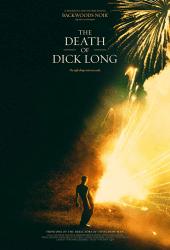The Death of Dick Long (2019) ปริศนาการตาย ของนายดิ๊คลอง