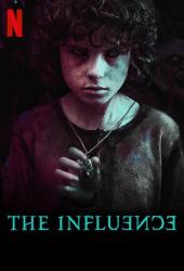 The Influence (2019) กระชากเงาอดีต