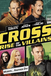 Cross Rise Of The Villains (2019)