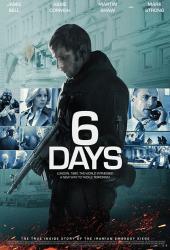 6 Days (2017) ปฏิบัติการชิงตัวประกัน 6 วันสะท้านโลก