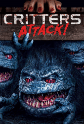 Critters Attack! (2019) กลิ้ง..งับ..งับ บุกโลก!