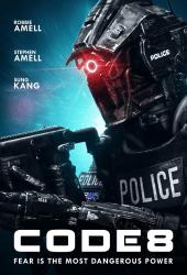 ดูหนัง Code 8 (2019) ล่าคนโคตรพลัง
