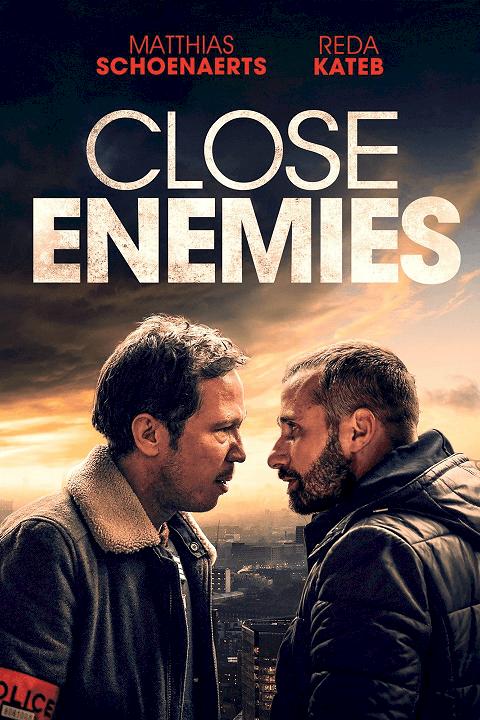 Close Enemies (2018) มิตรร้าย [ซับไทย]