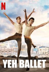 Yeh Ballet (2020) หนุ่มบัลเลต์มุมไบ