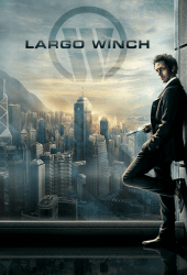 Largo Winch 1 (2008) รหัสสังหารยอดคนเหนือเมฆ ภาค 1