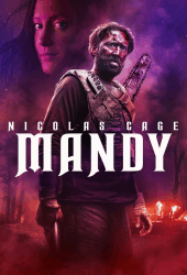 Mandy (2018) แมนดี้ ล่าแค้นลัทธิคลั่ง