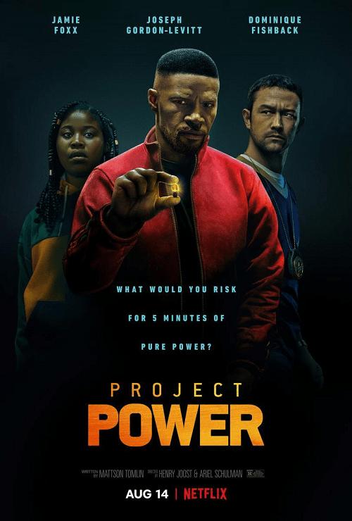 Project Power (2020) โปรเจคท์ พาวเวอร์ พลังลับพลังฮีโร่