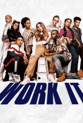 Work It (2020) เต้นเพื่อฝัน