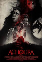 Achoura (2018) อาชูร่า มันกลับมาจากนรก