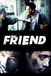 Friend (2001) เฟรนด์ มิตรภาพไม่มีวันตาย