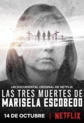 The Three Deaths of Marisela Escobedo 3 (2020) โศกนาฏกรรมกับมารีเซล่า เอสโคเบโด