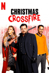 Christmas Crossfire (2020) คริสต์มาสระห่ำ