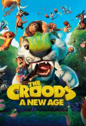 The Croods A New Age (2020) เดอะ ครู้ดส์ ตะลุยโลกใบใหม่