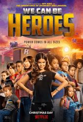 We Can Be Heroes (2020) รวมพลังเด็กพันธุ์แกร่ง