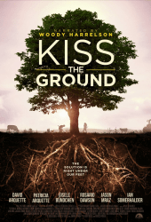Kiss the Ground (2020) จุมพิตแด่ผืนดิน