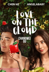 Love on the Cloud (2014) รสรักร้อยกลีบเมฆ