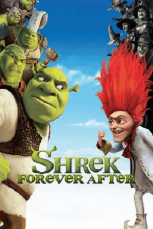 Shrek Forever After (2010) เชร็ค 4 สุขสันต์ นิรันดร