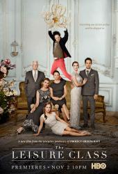 The Leisure Class (2015) เดอะ เลเชอร์ คลาส