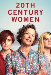 20th Century Women (2016) แม่ของผมเป็นหญิงแกร่ง