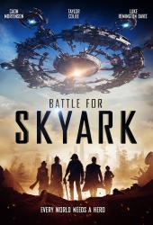 Battle for Skyark (2017) สมรภูมิเมืองลอยฟ้า