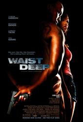 Waist Deep (2006) อึด บ้า ซ่าส์ลุย
