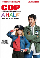 Cop and a Half New Recruit (2017)