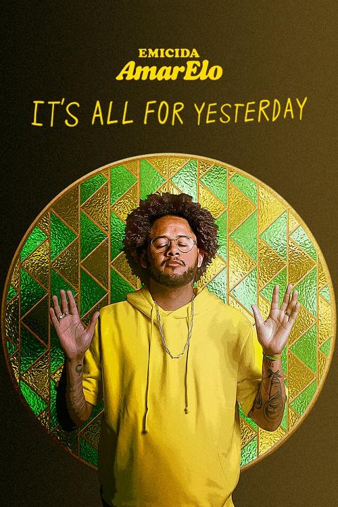 Emicida AmarElo – It's All for Yesterday (2020) บทเพลงเพื่อวันวาน [ซับไทย]