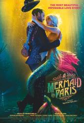 Mermaid in Paris (2020) รักเธอ เมอร์เมด