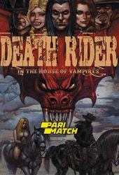 Death Rider in the House of Vampires (2021)